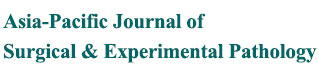 Asia-Pacific Journal of Surgical & Experimental Pathology
